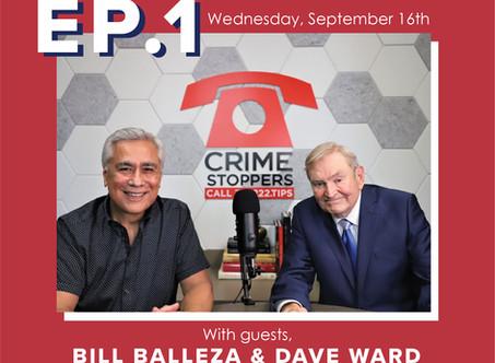 Ep. 1 | Dave Ward & Bill Balleza