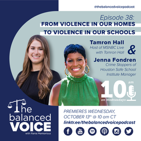 Ep. 38: Tamron Hall & Jenna Fondren | From Violence at Home Against Animals to School Shooting