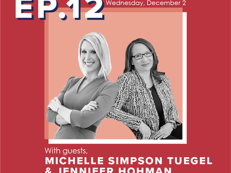 Ep. 12: Michelle Simpson Tuegel & Jennifer Hohman- Wrongful convictions & victim advocacy.