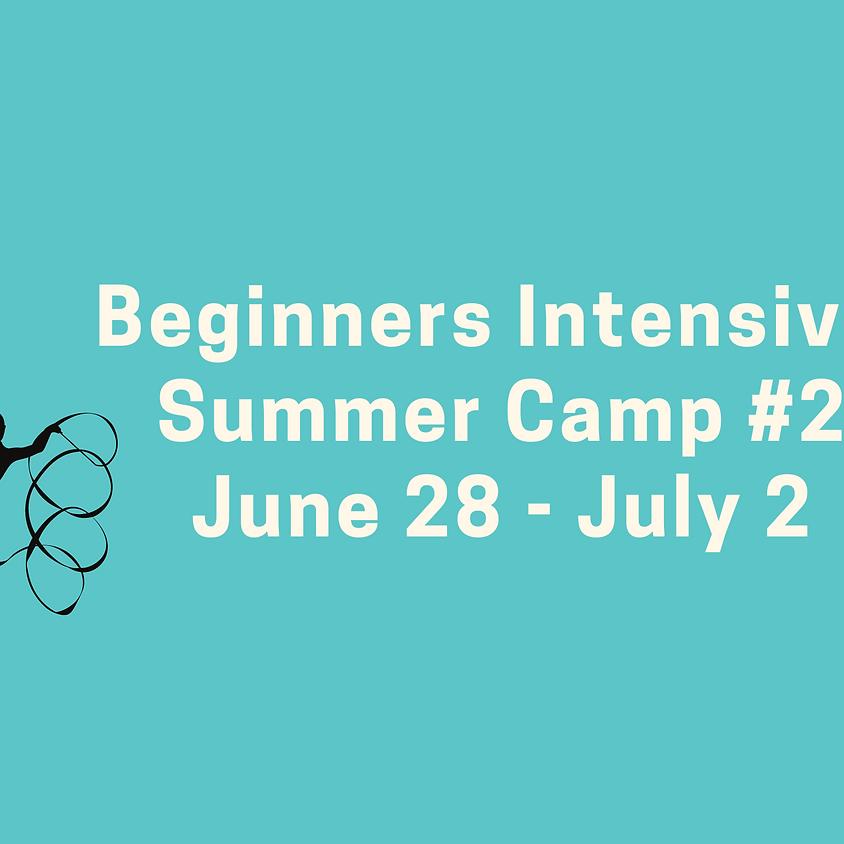 Beginners Intensive Camp #2: June 28 - July 2