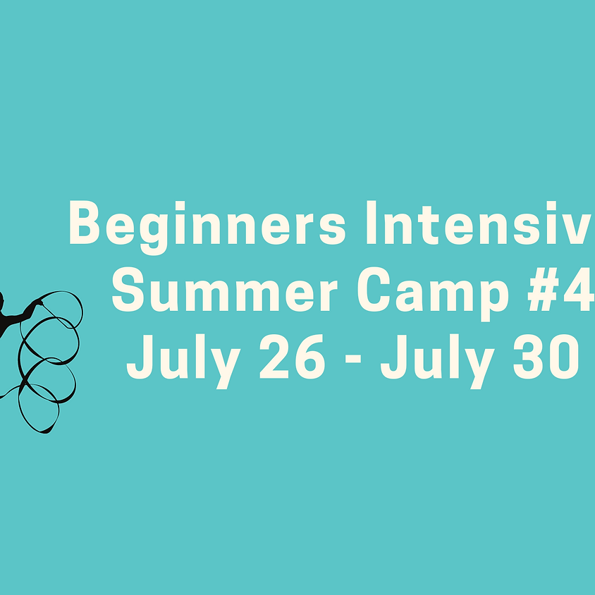 Beginners Intensive Camp #4: July 26 - July 30