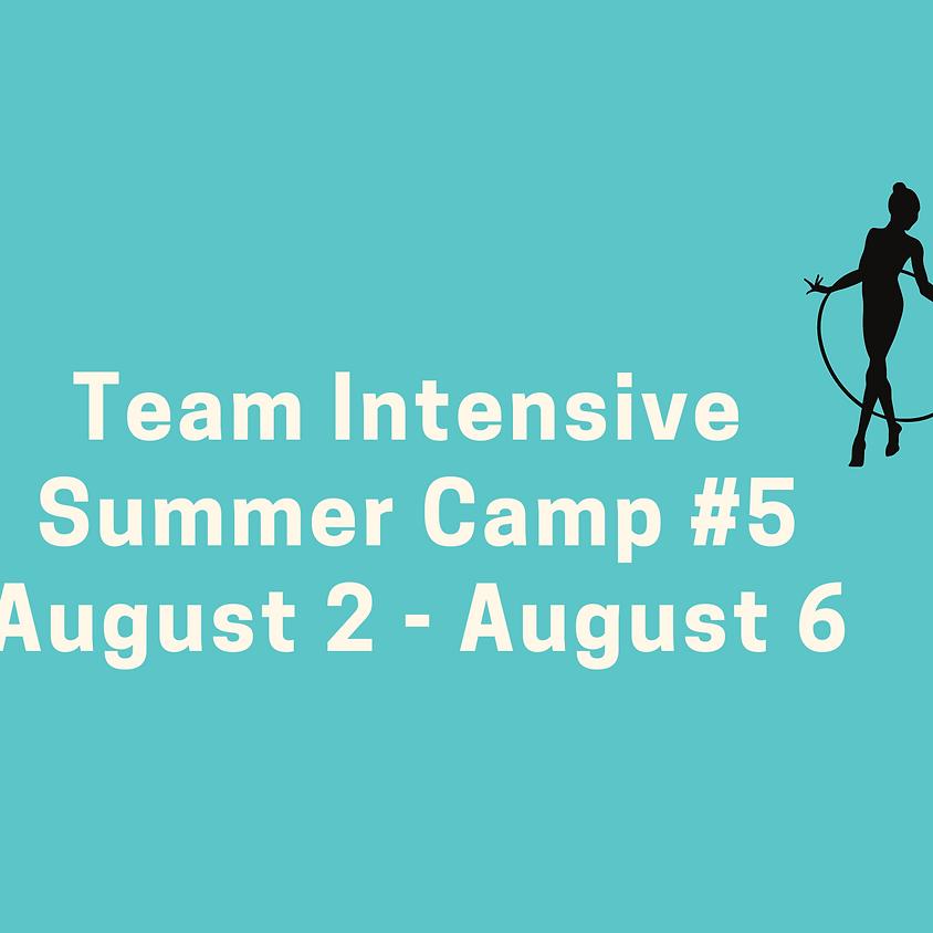 Team Intensive Camp #5: August 2 - August 6