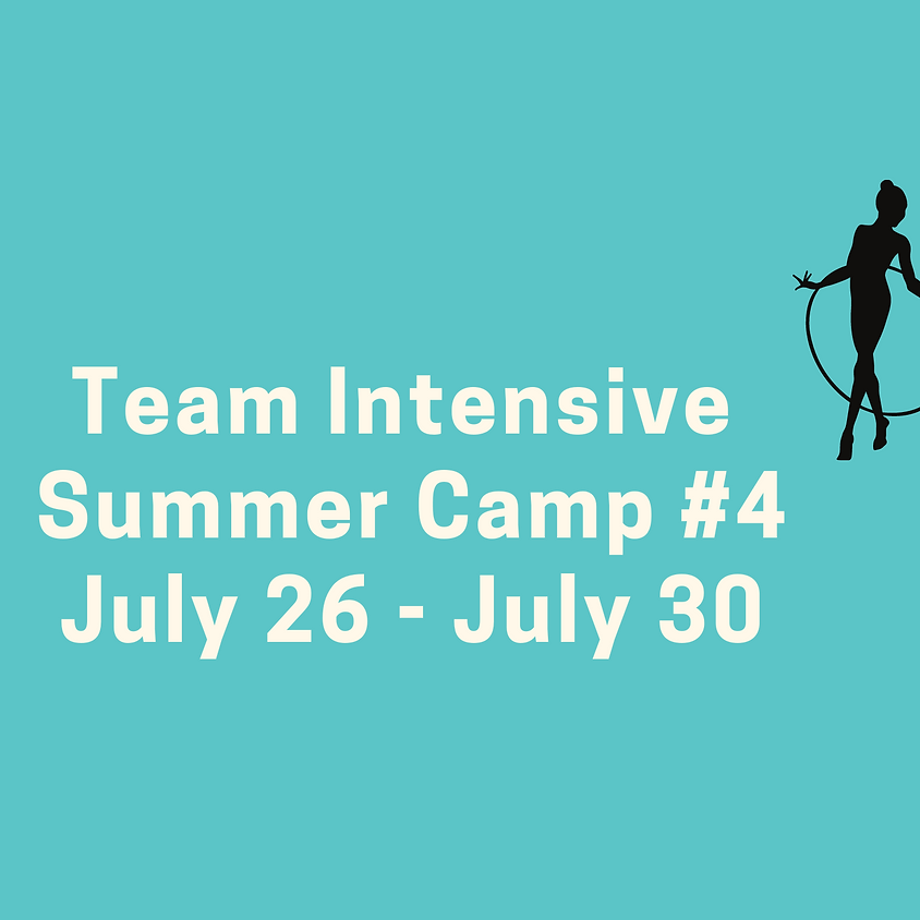 Team Intensive Camp #4: July 26 - July 30