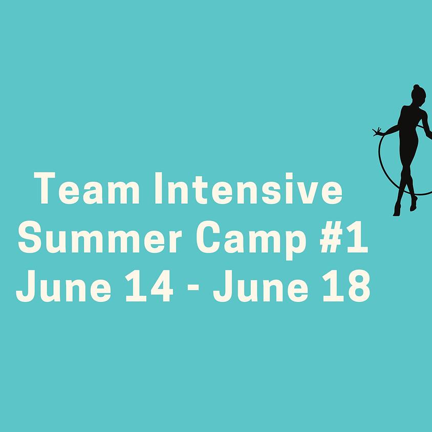 Team Intensive Camp #1: June 14 - June 18