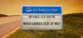 Patience is a Virtue (and it's a Challenge)