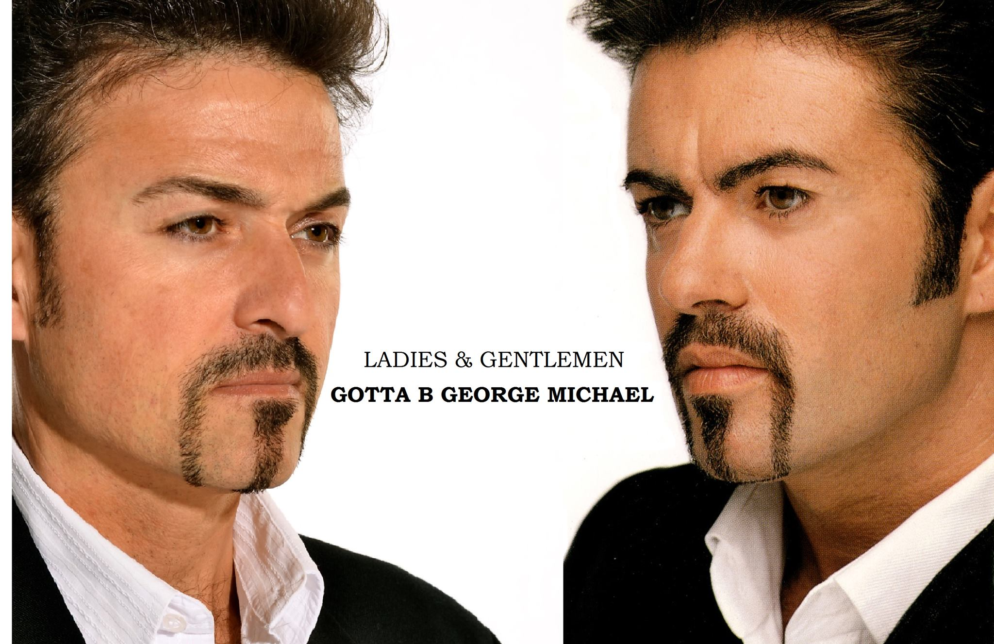 GOTTA B GEORGE MICHAEL