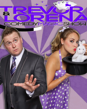 TREVOR & LORENA MAGIC SHOW