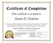 Certificate of completion  Code of Ethics for Home Inspectors