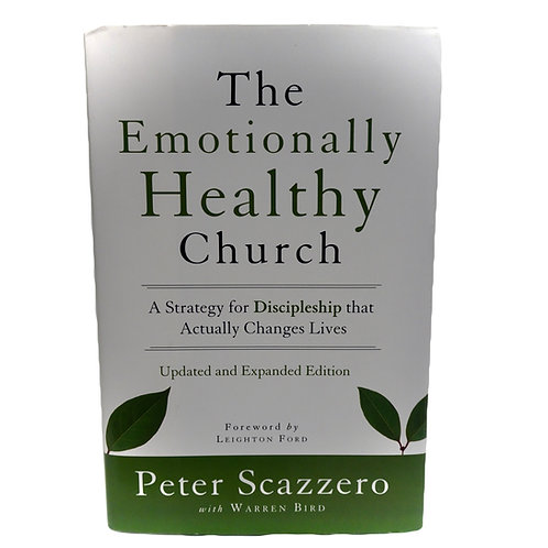 The Emotionally Healthy Church - Peter Scazzero