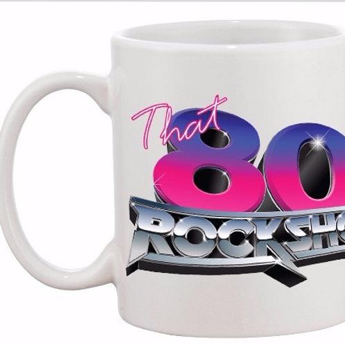 That 80s Rock Show MUG