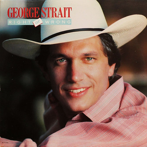 "George Strait: ""Right or Wrong"""