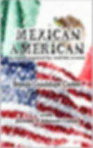 Mexica American: A Novel Inspired by Real-life Events