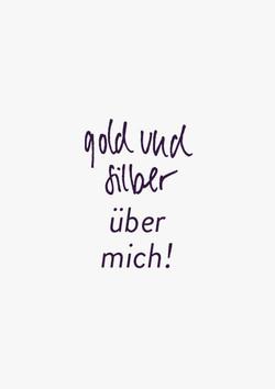 gold_und_silber_ueber_mich