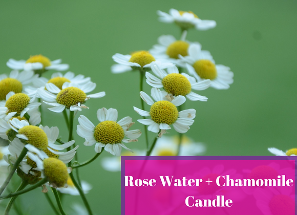 Rose Water & Chamomile Candle