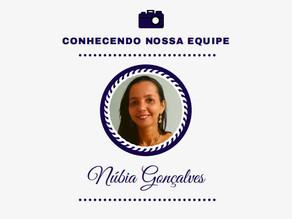 Conhecendo nossa equipe: Núbia Gonçalves