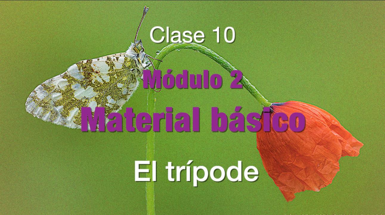 Clase 10 El tripode