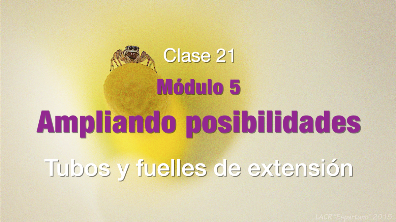 Clase 21. Tubos y fuelles de extensión