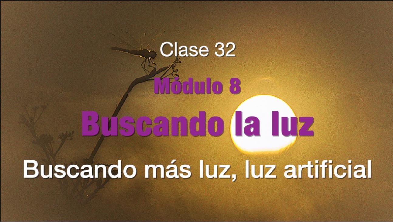 Clase 32.  Luz artificial