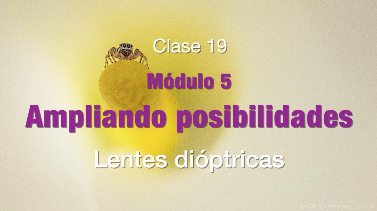 Clase 19. Lentes dióptricas