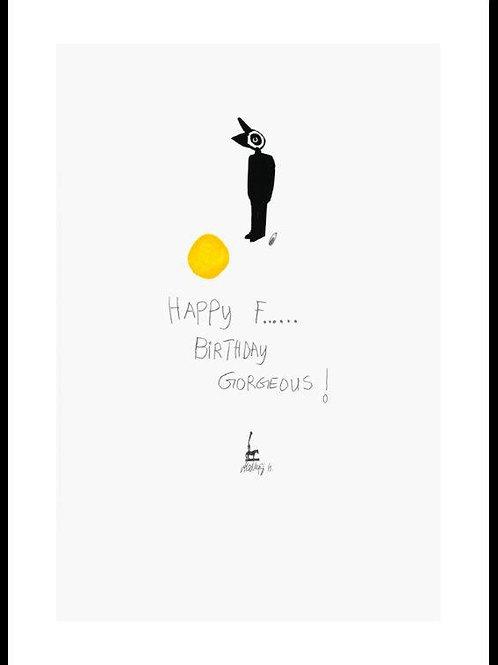 Happy f...... birthday