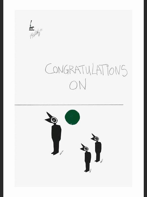 Congratulations on ..........