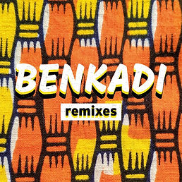 BENKADI REMIXES
