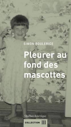 Simon Boulerice - pleurer