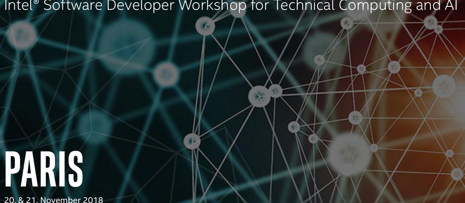 Intel® Hands-on Developer Workshop for Technical Computing and Artificial Intelligence - PARIS