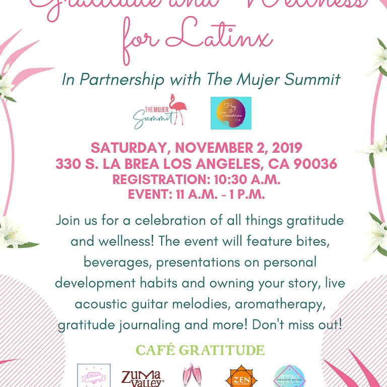 Gratitude & Wellness for Latinas, Latinos, and Latinx