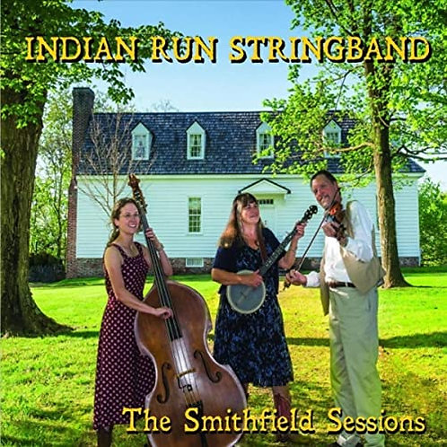 Indian Run Stringband - The Smithfield Sessions CD