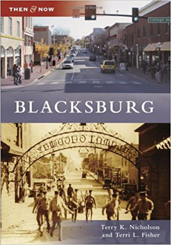 Blacksburg (Then and Now)