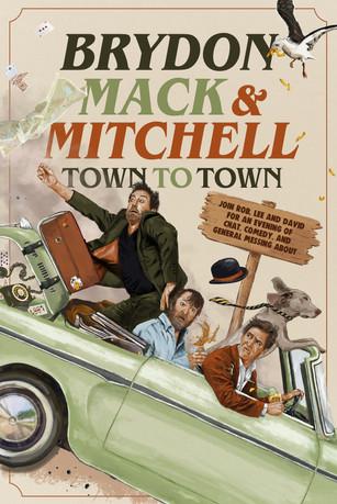 Brydon, Mack & Mitchell: Town to Town