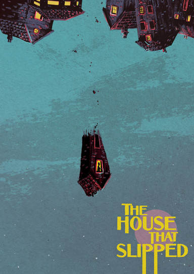 The House That Slipped