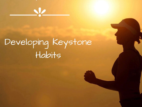 Developing Keystone Habits