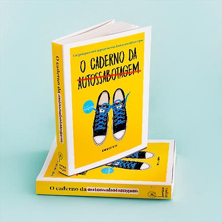 o-caderno-da-autossabotagem-inspira-maquete-autoconhecimento-exercicios-perguntas.png