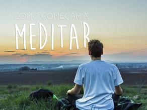 Como começar a meditar em 5 passos