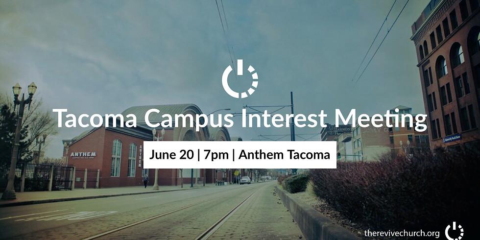 Tacoma Campus Interest Meeting