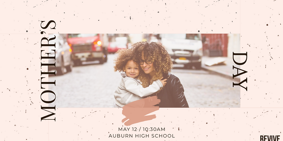 Mother's Day @REVIVE