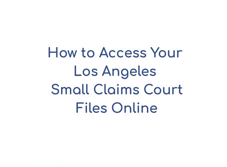How to Access Your Los Angeles Small Claims Court Files Online