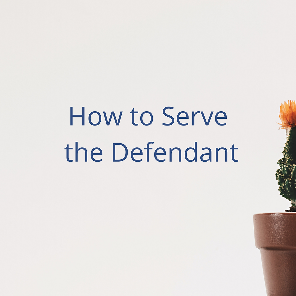 How to Serve a Defendant (California Small Claims Court)
