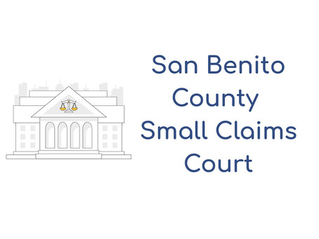 San Benito County Small Claims Court