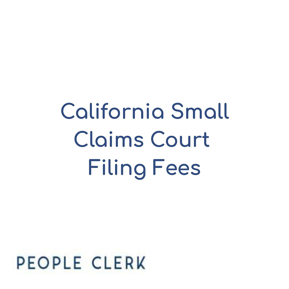 California Small Claims Court Filing Fees