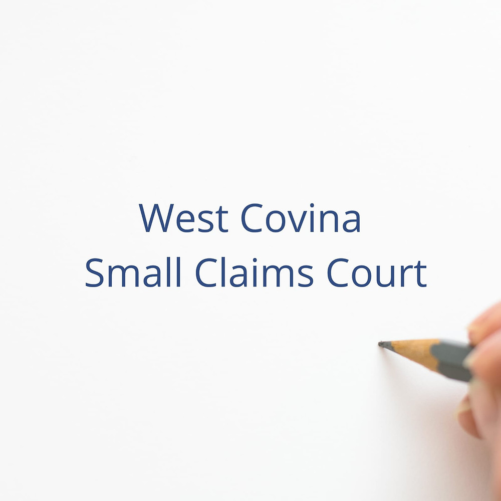 West Covina Small Claims Court
