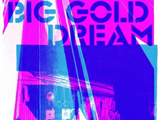 TF6 - Big Gold Dream - Available to Stream in USA