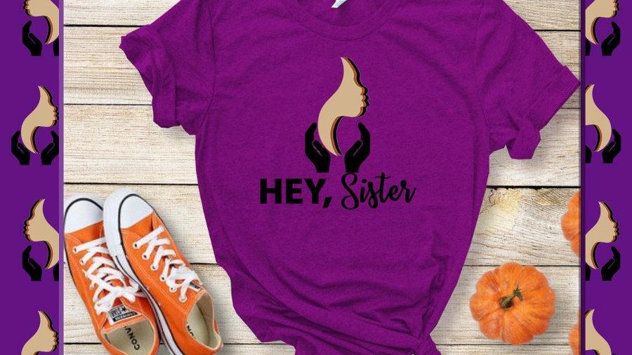 HEY, Sister In October We Wear Purple Tee/Hoodie Sweatshirt