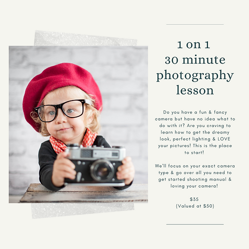 30 minute 1 on 1 photography lesson Gift Certificate