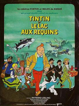 タンタンと鮫のいる湖 1973年 レイモン・ルブラン監督