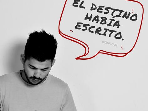 EL DESTINO HABÍA ESCRITO (#1)