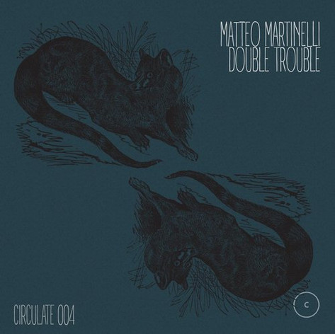 Matteo Martinelli - Double Trouble EP