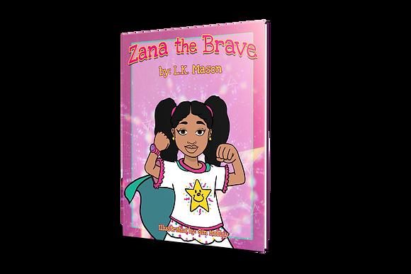 Zana The Brave